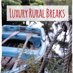 luxury rural breaks